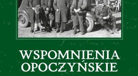 """Poznaj """"Wspomnienia opoczyńskie"""""""
